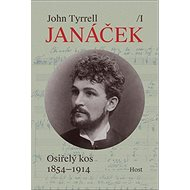 Janáček: Osiřelý kos 1854-1914 - Kniha