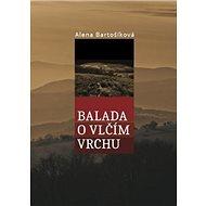 Balada o Vlčím vrchu - Kniha