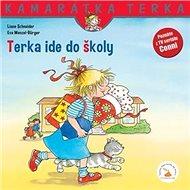 Terka ide do školy: Kamarátka Terka 16.diel - Kniha