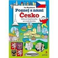 Poznej s námi Česko: Zábavné doplňovačky pro malé školáky