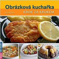 Obrázková kuchařka: Krok za krokem - Kniha