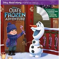 Olaf's Frozen Adventure (Read-Along Storybook & CD) - Kniha