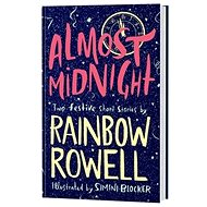 Almost Midnight: Two Short Stories by Rainbow Rowell - Kniha