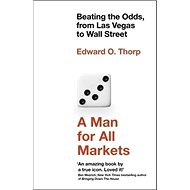 A Man for All Markets: Beating the Odds, from Las Vegas to Wall Street - Kniha