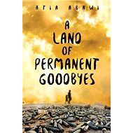 A Land of Permanent Goodbyes - Kniha