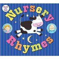 Nursery Rhymes: My Touch-and-Feel Library - Kniha
