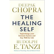 The Healing Self: A revolutionary plan for wholeness in mind, body and spirit - Kniha