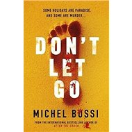 Don't Let Go - Kniha