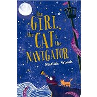 The Girl, the Cat and the Navigator - Kniha
