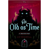 As Old as Time: A Twisted Tale - Kniha