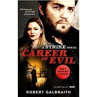 Career of Evil. TV Tie-in: Cormoran Strike Book 3 - Kniha