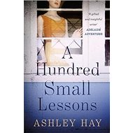 A Hundred Small Lessons - Kniha