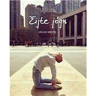 Žijte jógu - Kniha