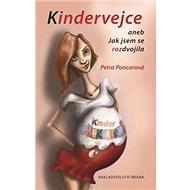 Kindervejce aneb Jak jsem se rozdvojila - Kniha