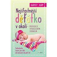 Nejšťastnější děťátko v okolí: Průvodce spokojeným spánkem - Kniha