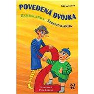 Povedená dvojka Bambalanda a Štruntalanda - Kniha