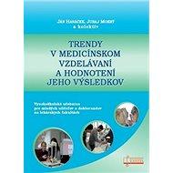 Trendy v medicínskom vzdelávaní a hodnotení jeho výsledkov - Kniha