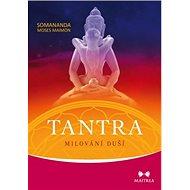 Tantra Milování duší - Kniha