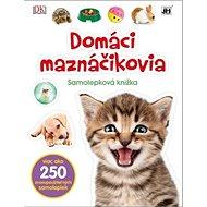 Domáci maznáčikovia Samolepková knižka - Kniha