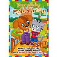Nové příběhy pejska a kočičky - Kniha