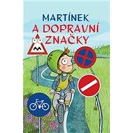 Martínek a dopravní značky - Kniha