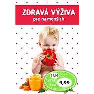 Zdravá výživa pre najmenších - Kniha