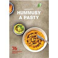 Hummusy a pasty: 76 jednoduchých  receptů
