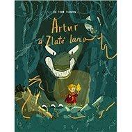 Artur a zlaté lano: Bájná pokladnice profesora Brownstona - Kniha