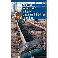 Vlak osamělého muže - Kniha