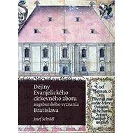 Dejiny Evanjelického cirkevného zboru augsburského vyznania v Bratislave - Kniha