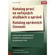 Katalog prací ve veřejných službách a správě 2018: zařazování zaměstnanců a státních zaměstnanců do
