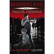 Resident Evil Nultá hodina: sedmá kniha série - Kniha