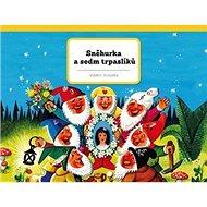 Sněhurka a sedm trpaslíků - Kniha