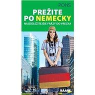 Prežite po nemecky: Najdôležitejšie frázy do vrecka, A2 - B2 - Kniha