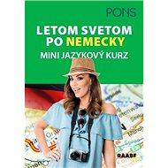 Letom svetom po nemecky: Mini jazykový kurz - Kniha