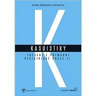 Kasuistiky (nejen) z primární pediatrické praxe 2 - Kniha
