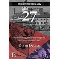 27: Skutočný príbeh trestanca - Kniha