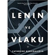 Lenin ve vlaku: Lenin On The Train - Kniha