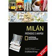 Milán: Průvodce s mapou National Geographic - Kniha
