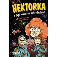 Hektorka a její vesmírné dobrodružství - Kniha