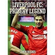 Liverpool FC: Příběhy legend - Kniha