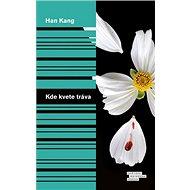 Kde kvete tráva - Kniha