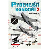 Pyrenejští kondoři 2 - Kniha