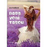 Nebe voní tebou - Kniha
