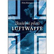 Zkušební piloti Luftwaffe - Kniha