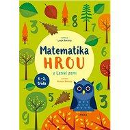Matematika hrou V Lesní zemi - Kniha