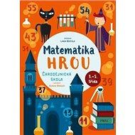 Matematika hrou Čarodějnická škola - Kniha