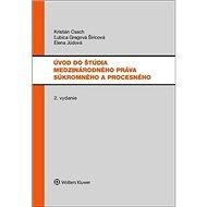 Úvod do štúdia medzinárodného práva súkromného a procesného - Kniha