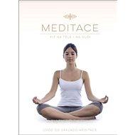 Meditace Fit na těle i na duši: Úvod do základů meditace - Kniha
