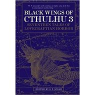 Black Wings of Cthulhu 3: Seventeen Tales of Lovecraftian Horror - Kniha